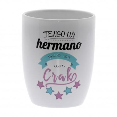 Original Taza de Cerámica decorada con la frase - Tengo un Hermano que es un Crack