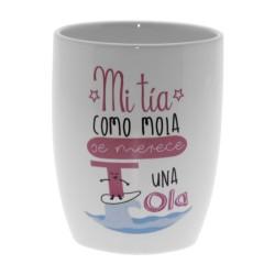 Original Taza de Cerámica decorada con la frase - Mi Tía como Mola se merece una Ola