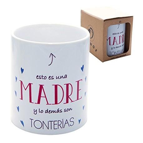 Original Taza de Cerámica decorada con frase - Esto es una Madre y lo demás son tonterías