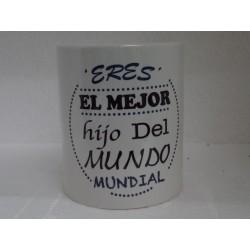Original Taza de Cerámica decorada con frase -Eres el mejor hijo del mundo mundial-
